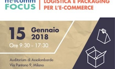 Immagine Netcomm Focus. Logistica e Packaging per l'e-commerce. 15 gennaio 2018